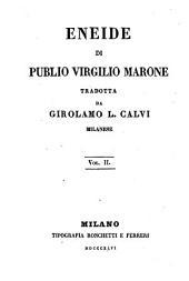 Eneide trad. da Girolamo L. Calvi: Volume 2
