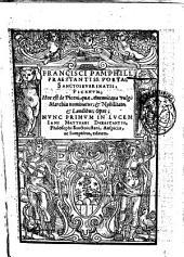 Francisci Pamphili, ... Picenum; hoc est de Piceni, quae Anconitana vulgò Marchia nominatur; & nobilitate, & laudibus; opus; - Nunc primum in lucem Iani Matthaei Durastantis, ... auspiciis, ac sumptibus, editum