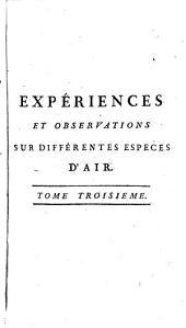 Expériences Et Observations Sur Différentes Especes D'Air: Volume3