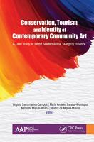 Conservation  Tourism  and Identity of Contemporary Community Art PDF