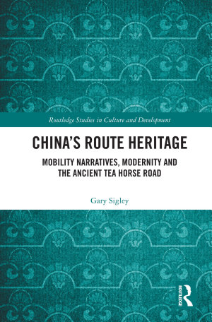 China s Route Heritage