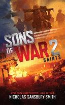 Sons of War 2: Saints