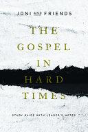 The Gospel in Hard Times