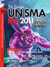 Trik Sukses UN SMA IPA 2011 dengan Metode Bimbel