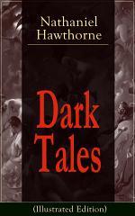 Dark Tales (Illustrated Edition)
