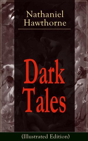 Dark Tales  Illustrated Edition