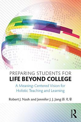 Preparing Students for Life Beyond College PDF