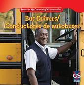 Bus Drivers / Conductores de Autobuses