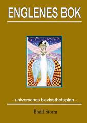 Englenes Bok –universenes bevissthetsplan--