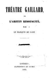 Théatre Gaillard: Volume1