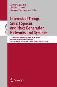 Internet of Things  Smart Spaces  and Next Generation Networks and Systems PDF