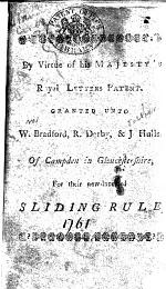 The Art of Measuring Made Easy, by the Help of a New Sliding Rule, which Performs the Same at One Operation, as Requires Two, Three Or More on the Sliding-rules Heretofore Used ... By W. Bradford, R. Darby, and J. Hulls ... All of Campden in Gloucestershire