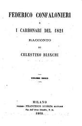 Federico Confalonieri o i carbonari del 1821 racconto di Celestino Bianchi