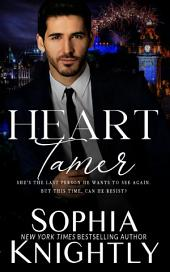 Heart Tamer: Alpha Romance | Heartthrob Series Book 3