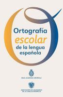 Ortograf  a escolar de la lengua espa  ola PDF