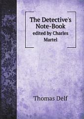 The Detective's Note-Book