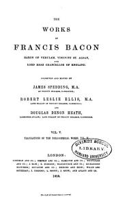 The Works of Francis Bacon: Volume 5