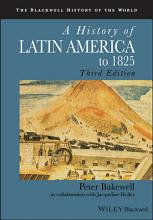 A History of Latin America to 1825 PDF