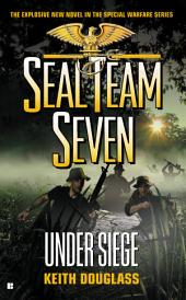 Seal Team Seven #22: Under Siege