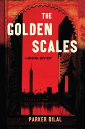 The Golden Scales: A Makana Investigation