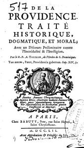 De la Providence: traité historique, dogmatique, et moral ...