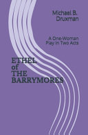 ETHEL of THE BARRYMORES