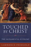 Touched by Christ  The Sacramental Economy PDF