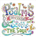 Psalms To Color Soothe The Soul Book PDF