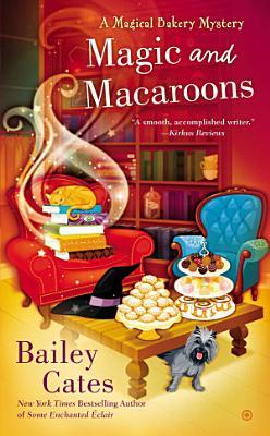 Magic and Macaroons