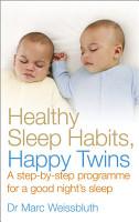 Healthy Sleep Habits  Happy Twins PDF