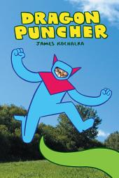 Dragon Puncher 1: Book 1