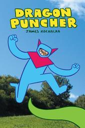 Dragon Puncher 1: Book 1