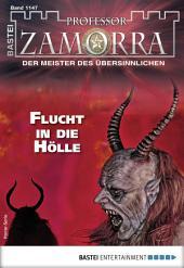 Professor Zamorra 1147 - Horror-Serie: Flucht in die Hölle