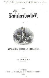 The Knickerbocker: Or, New-York Monthly Magazine, Volume 55