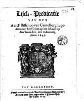 Lijck-predicatie van den Aerts-Bisschop van Cantelbergh, gedaen over hem selven op het schavot op den Towr-hill, den 20. ianuarij, anno 1645