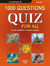 Quiz For All: 1000 Selected Questions