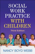 Social Work Practice with Children  Third Edition PDF