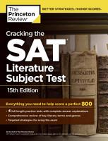 Cracking the SAT Literature Subject Test  15th Edition PDF