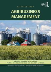 Agribusiness Management: Edition 5