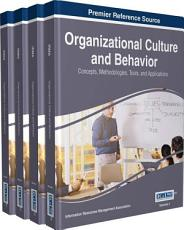 Organizational Culture and Behavior  Concepts  Methodologies  Tools  and Applications PDF