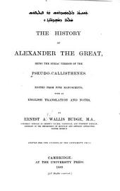 The History of Alexander the Great, Being the Syriac Version of the Pseudo-Callisthenes: Volume 2