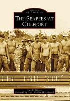 The Seabees at Gulfport PDF