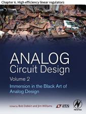 Analog Circuit Design Volume 2: Chapter 6. High efficiency linear regulators