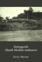 Nybyggerliv blandt Meskito-indianere