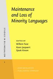 Maintenance and Loss of Minority Languages