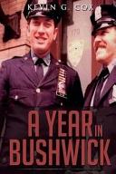 A Year in Bushwick