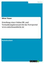Erstellung eines Online-PR- und Vermarktungskonzepts für das Newsportal www.mittelstanddirekt.de