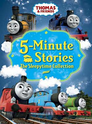 Thomas   Friends 5 Minute Stories  The Sleepytime Collection  Thomas   Friends