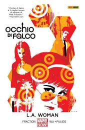 Occhio Di Falco (Marvel Collection): L.A. Woman