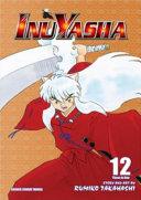 Inuyasha, Vol. 12 (VIZBIG Edition)